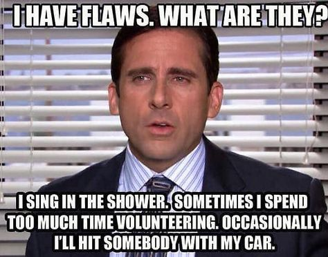 This is one of my favorite Michael Scott quotes.