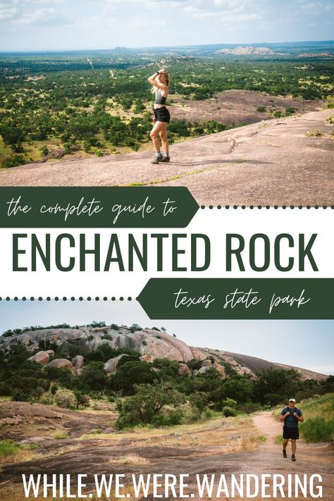 Enchanted Rock: Your Complete Guide