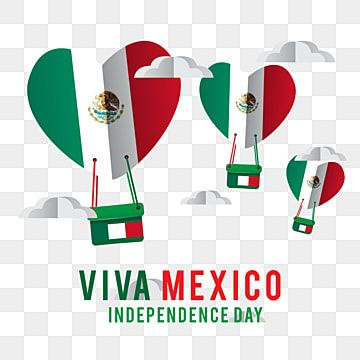 Viva Mexico Independence Day With Flag Shaped Heart Ballon In Mexico Banner Event Png And Vector With Transparent Background For Free Download Independence Day Print Design Template Poster Invitation