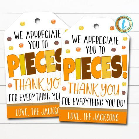 Candy Chocolate Gift Tag, We Appreciate You to Pieces School Pto Pta, Staff Employee Nurse Volunteer Teacher Appreciation, Editable Template