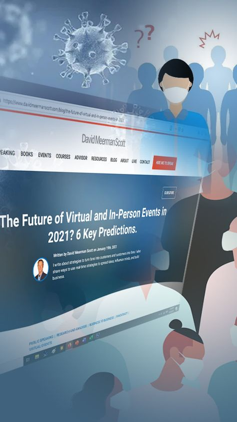 The Future of Virtual and In-Person Events in 2021? 6 Key Predictions.