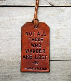 I want another leather key chain thingy... with this quote.