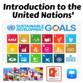 United Nations Sustainable Development Goals An Intro Powerpoint Keynote Sustainable Development Goals Sustainable Development Social Studies Resources
