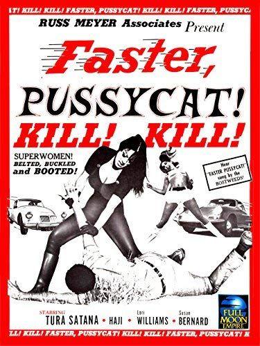 Faster Pussycat Kill Kill Film Complet Vf