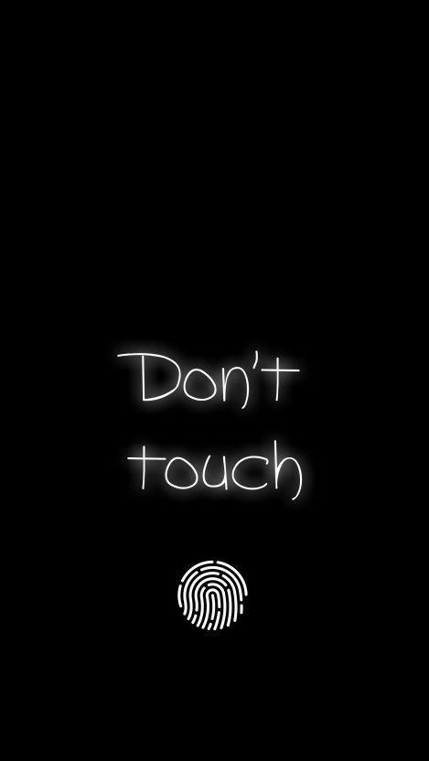 Dont Touch Iphone Wallpaper Iphone Wallpapers 4k Jenis Huruf Tulisan Wallpaper Lucu Ungkapan Lucu