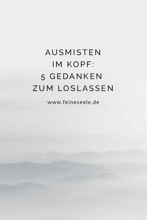 Minimalistisch leben hat nicht nur etwas mit dem Umfeld zu tun. Auch innen kann man ordentlich ausmisten und Ordnung schaffen: Für mehr Minimalismus im Kopf. #glücksgefühle #glücklichsein #glücklichwerden #glücklich #glücklicherleben #minimalismus #minimalismusimkopf