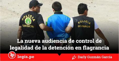 La Nueva Audiencia De Control De Legalidad De La Detencion En