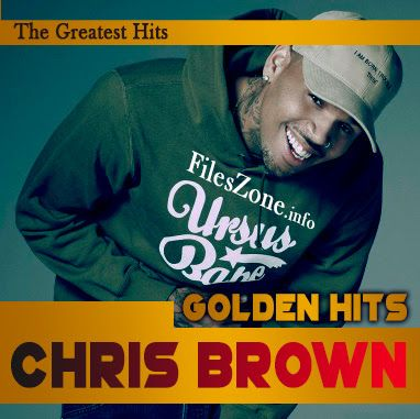 Chris Brown - Golden Hits [The Greatest Hits] 2018 , 320