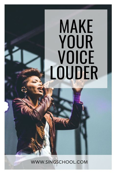 how to make your voice louder
