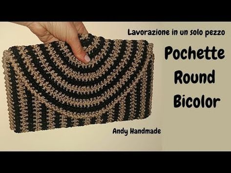 Pochette Round Bicolor Uncinetto Facile Youtube Bolsos