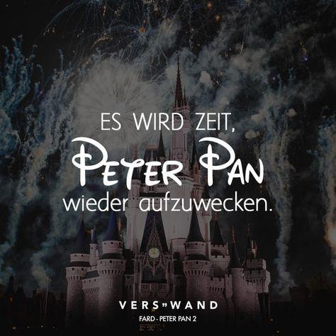 Es wird Zeit, Peter Pan wieder aufzuwecken. - Peter Pan - VISUAL STATEMENTS® #schonheit