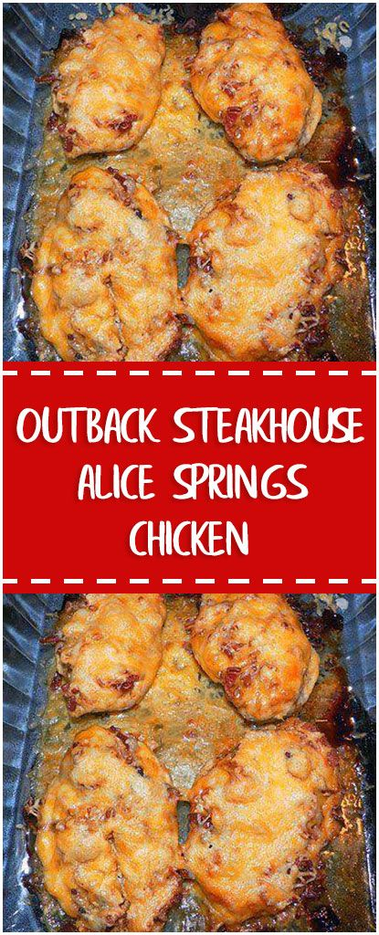 Outback Steakhouse Alice Springs Chicken Chicken Recipes