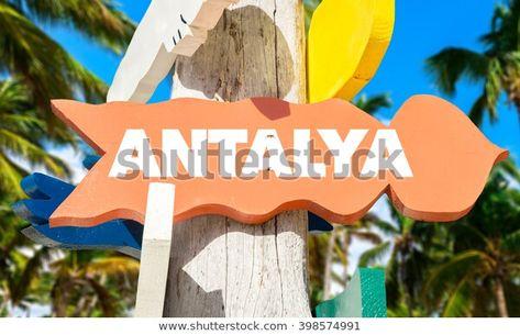 Turkey Antalya Signpost With Palm Trees En 2020 Islas Turcas