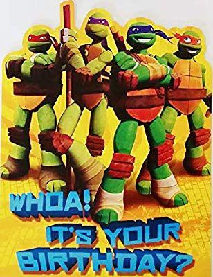 Teenage Mutant Ninja Turtles Happy Birthday Greeting Card Awesomeness Hope I Happy Birthday Greeting Card Happy Birthday Greetings Birthday Greeting Cards