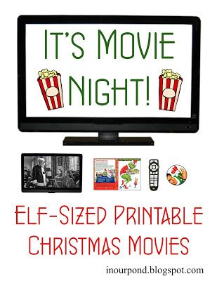 In Our Pond: Elf Movie Night (free printable) The Grinch Movie, Elf Movie, Christmas Movie Night, A Christmas Story, L Elf, Awesome Elf On The Shelf Ideas, Kindness Elves, Christmas Elf, Christmas Ideas
