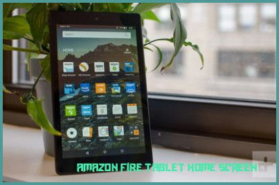Five Stereotypes About Amazon Fire Tablet Home Screen That Arent Always True Amazon Fire Tablet Home Screen Https Hom Fire Tablet Amazon Fire Tablet Tablet