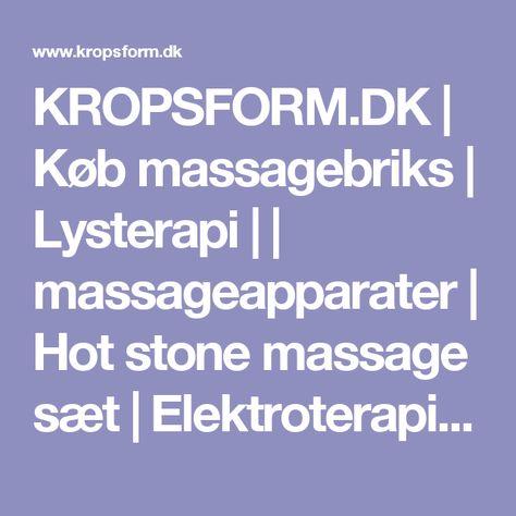 Kropsformdk Køb Massagebriks Lysterapi