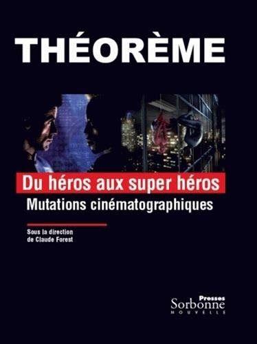 Telecharger Du Heros Au Superheros Mutations Cinematographiques Livre Pdf Author Publisher Livres En Ligne Pdf D Telechargement Livres A Lire Livres En Ligne
