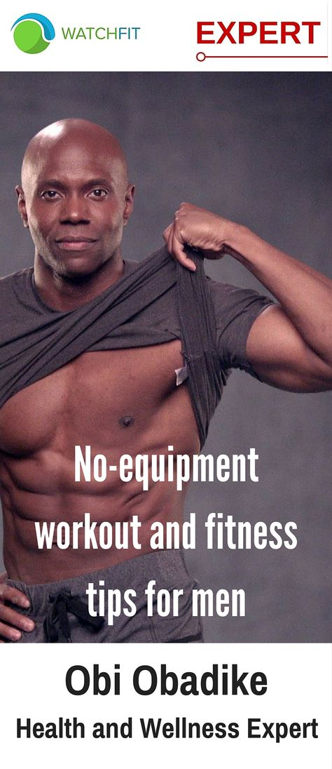 No-equipment workout and fitness tips for men