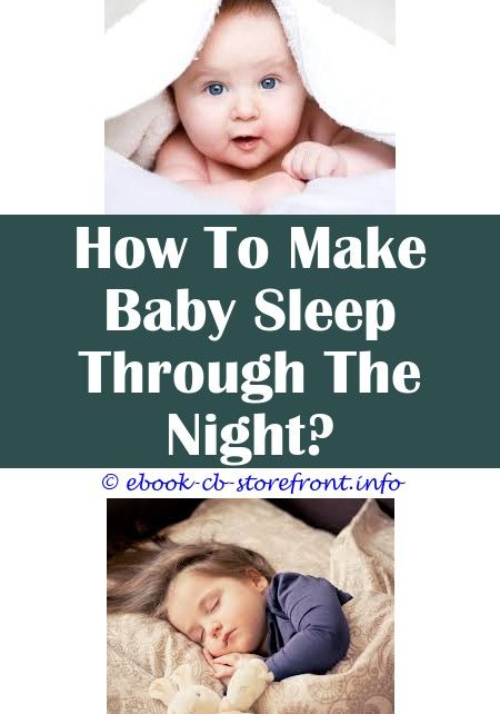 10 Pleasing Clever Ideas Baby Sleep On Back How To Make Baby Sleep During Cough Baby Sleep Song Baby Night Sleep Music Baby Sleep Wedge Positioner