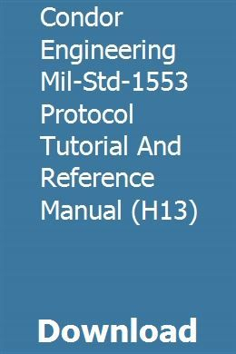 Condor Engineering Mil-Std-1553 Protocol Tutorial And
