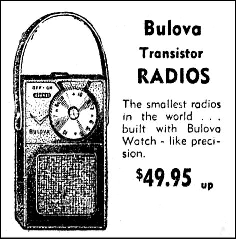 Vintage Advertising For The Bulova Model 250 Transistor Radio In A Spray S Jewelry Gifts Store Ad In The Ponca City News November 27 1955 Transistor Radio Vintage Advertisements First Transistor