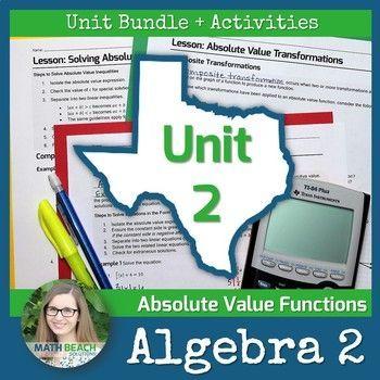Unit 2 Activities Absolute Value Functions Texas Algebra 2 Curriculum Functions Math Algebra Transformations Math