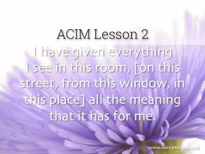 Acim Workbook Lesson 2 Course In Miracles Workbook Lesson