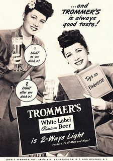 1947 Ad, Trommer's White Label Beer