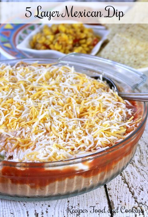 5 Layer Mexican Dip This Dip Is So Easy To Make You Need A Can Of Refried Beans Guacamole I Do Homemade Mexican Dip Recipes Layered Dip Recipes Recipes