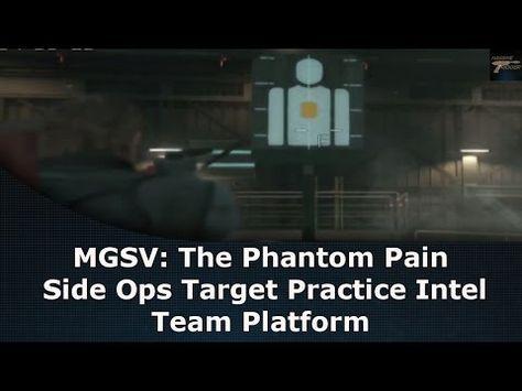 mgsv the phantom pain side ops target practice medical platform