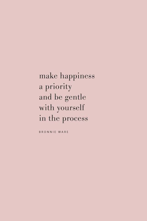 Quote from Bronnie Ware on prioritizing happiness and being gentle on the Feel Good Effect Podcast. #realfoodwholelife #feelgoodeffect #podcast #happinessquote #selfcarequote #productivityquote #positivequotes #motivationalquotes