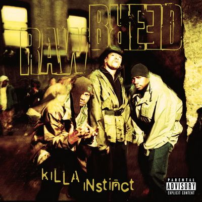 Raw Breed Killa Instinct (1996) [Vinyl] [FLAC] [24 96] [2017 Back 2