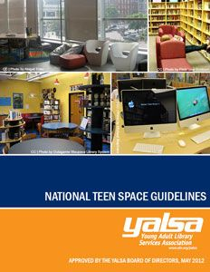 Teen Space Guidelines   Young Adult Library Services Association (YALSA)