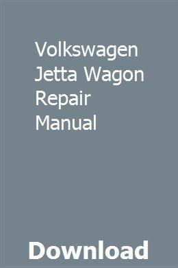 Volkswagen Jetta Wagon Repair Manual Repair Manuals Volkswagen Jetta Engine Repair