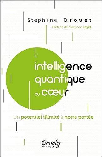 Titre De Livre L Intelligence Quantique Du Coeur Un Potentiel Illimite A Notre Portee Telechargez Ou Lisez Le Livre L Quantique Livre Ebook Telechargement