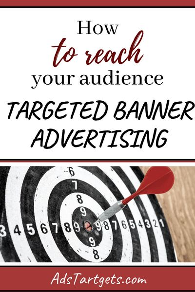 Targeted Banner Advertising - How to Reach Your Audience