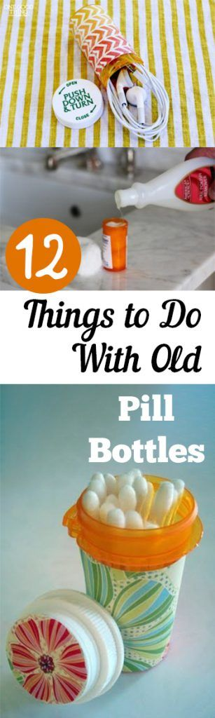 100 Crafts Pill Bottles Ideas Pill Bottles Pill Bottle Crafts Bottle Crafts