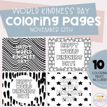 World Kindness Day Color Pages In 2020 World Kindness Day Day Kindness