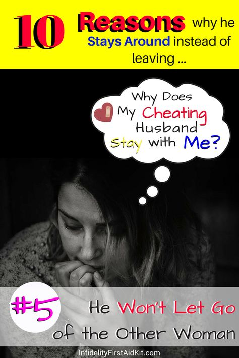 Why Cheating Men Stay Married: 10 Reasons They Dont