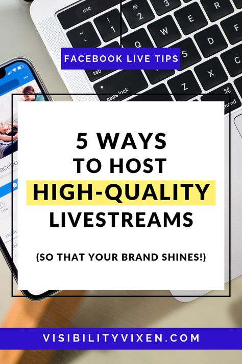 5 Ways to Host High-Quality Livestreams | Brand Visibility & Publicity & Marketing Tips - #brand #livestreams #marketing #publicity #quality #visibility - #SocialMedia