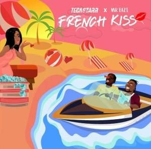 Tegastarr Ft Mr Eazi French Kiss Mp3 Download In 2020 Popular Music Videos News Songs French Kiss