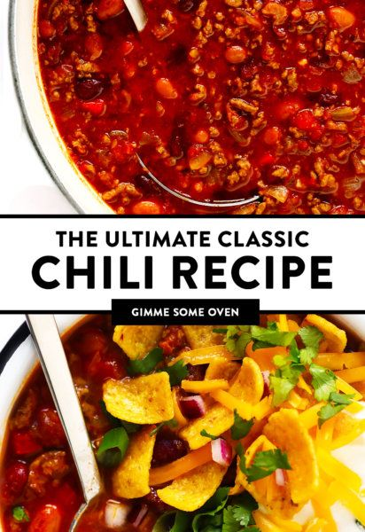 The Best Chili Recipe Gimme Some Oven Recipe Best Chili Recipe Classic Chili Recipe Chili Recipes
