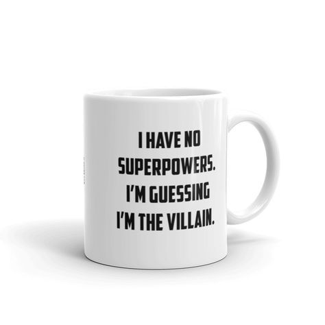 I'm The Villain Mug - ACME Mug Corporation Whether you're drinking your morning coffee, your evening tea, or something in between – this mug's for you! It's sturdy and glossy with a vivid print that'll withstand the microwave and dishwasher. Coffee Mug Quotes, Cute Coffee Mugs, Ceramic Coffee Cups, I Love Coffee, Coffee Humor, Ceramic Mugs, Funny Mugs, Funny Gifts, Cute Cups