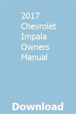 2017 Chevrolet Impala Owners Manual Download Pdf In 2020 Owners