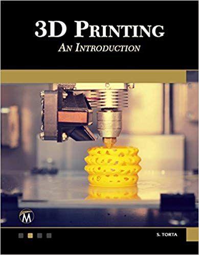 PDF DOWNLOAD] 3D Printing: An Introduction Free Epub | Z