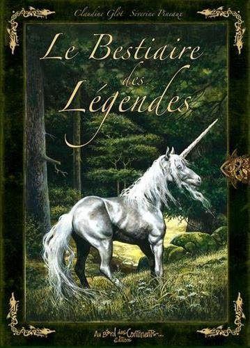 Telecharger Le Bestiaire Des Legendes Gratuit 2370510102 Claudine Glot En 2020 Bestiaire Telechargement Livre