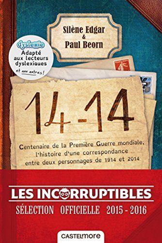 Telecharger 14 14 Version Dyslexique Pdf Par Silene Edgar Paul Beorn Telecharger Votre Fichier Ebook Maintenant Book Quotes Pdf Books Version