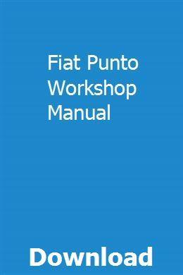 Fiat Punto Workshop Manual Manual Car Repair Manuals Manual
