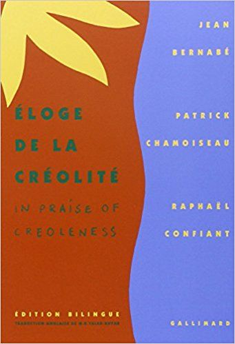 Amazon Fr Eloge De La Creolite X2f In Praise Of Creoleness Jean Bernabe Patrick Chamoiseau Raphael Confiant M Eloge Livre Numerique Livre Electronique